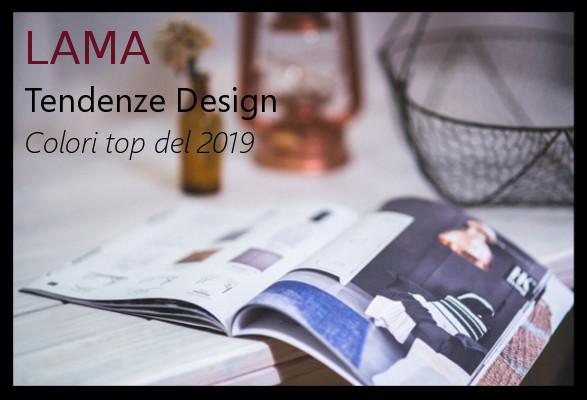 LAMA | Tendenze, i colori top del 2019!