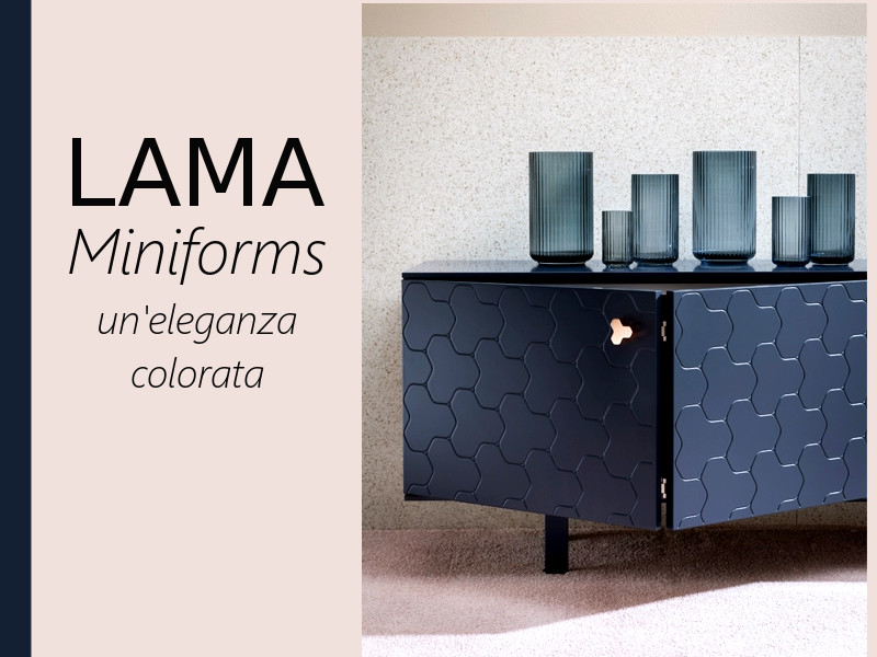 LAMA | Miniforms, un'eleganza colorata