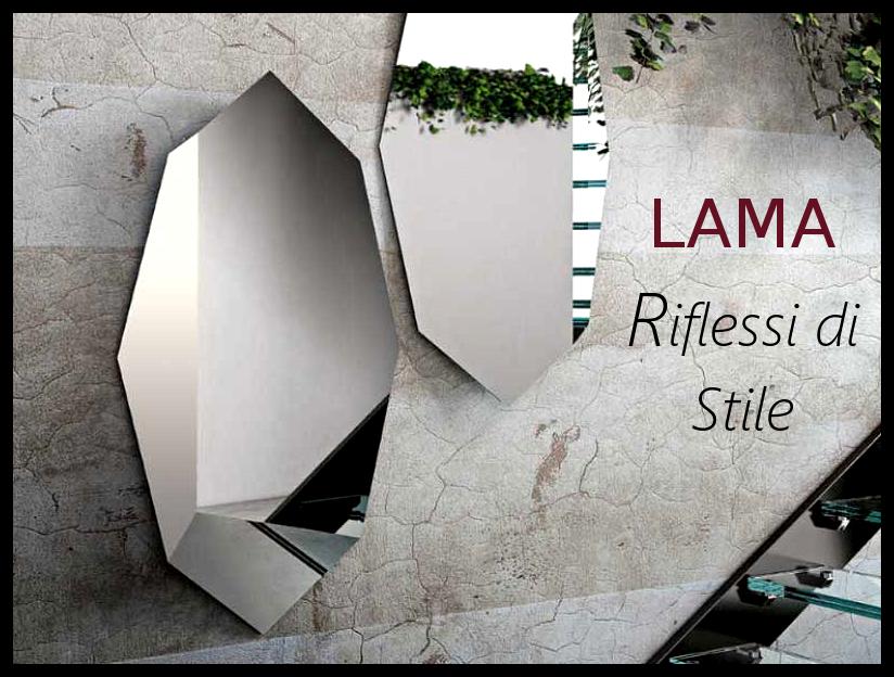 LAMA | Riflessi di stile: Trend Specchi