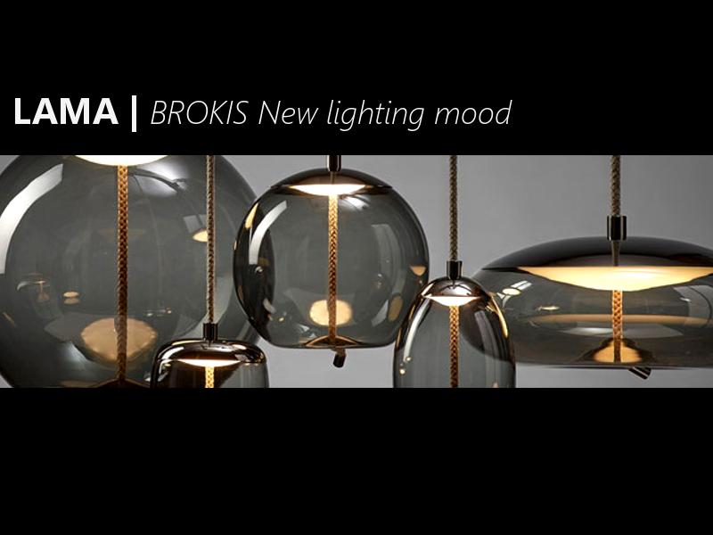 LAMA | Brokis, new lighting mood!