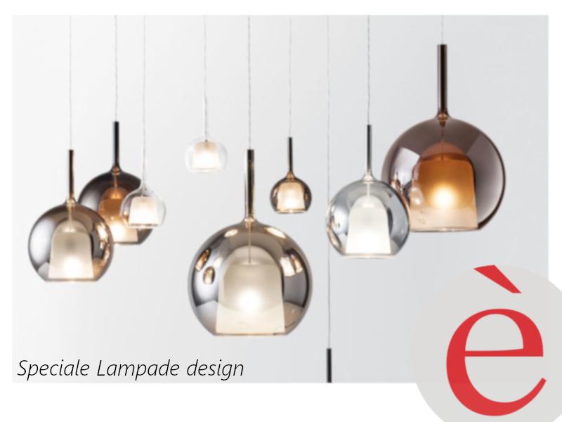 LAMA | Speciale lampade! Ecco le tendenze 2019!